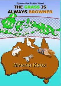 The Grass is Always Browner by Martin Knox